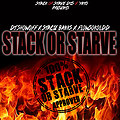 Stack Or Starve (Feat. Stacie Banks & FlowSoKoldd)