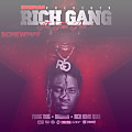 17 Rich Gang - Throw Your Hood Up