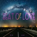 Beat Of Love-Seconds & Clooks (Official Music) (Still Are One)