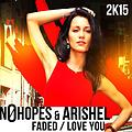 No Hopes & Arishel - Faded (Original Mix)