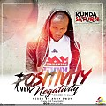 Kunda Saturn _ ( Positivity Over Negetivity ) _ Prod By Iwan Mixed By Army Bwoy .