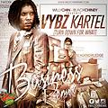 Vybz Kartel - Business (Turn Down For What) [Willy Chin - BlackChiney Remix] Nov 2013