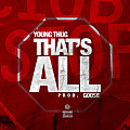 Young Thug -Thats All