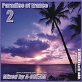 A-DREAM - Paradise of trance 2