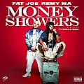 Fat Joe & Remy - Money Showers (Feat. Ty Dolla $ign)