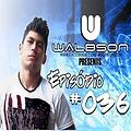 Walbson - Beat of my life #036 - 10-11-2014