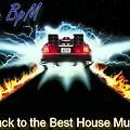 Back to The Best house music