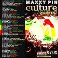 MAXXY PIN - DANCEHALL CULTURE PART FEW AUG 2K12