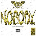 AL BIGGZ - NOBODY FT. YOKSTA DA PROPHET & AKEEM MILLER [PROD. BY THE UNION BEATS] EXPLICIT