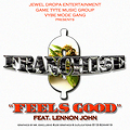 Franchise-Feels Good ft. Lennon John