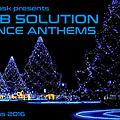 Richie Pask presents Club Solution Trance Anthems Christmas 2016