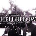 Cavi ft. Dann-E & Roc - Hell Below (Prod by.Johnny Juliano)