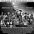 The Latest Reggae & Dancehall Music on The Black and White Radio Show 10-18-17 Vol 48 (Reggae Version)