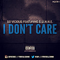 So Vicious ft. SUNNE - I Dont Care