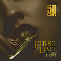 50 Cent ft Too Short - First Date [CDQ]