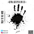 Kwakuprince - Talk to the hand [Produced by kwakuprince]
