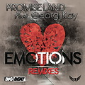 Promise Land feat. Georgi Kay - Emotions (Mikael Weermets Remix)