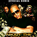 About the Money [Remix] (feat. Killer Mike & Young Thug)