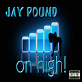 Jay Pound_On High master