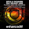 Estiva & Skouners feat. Delaney Jane – Playing With Fire (Cuebrick Remix)