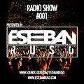 Esteban Ruso - Radio Show #001 (Without Voice)