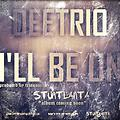 Deetrio-I'll Be On_(stuntlanta intro)