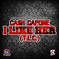 CASH CAPONE - I LIKE HER ( T.L.C.)