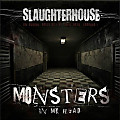 Monsters In My Head (feat. Slaughterhouse)