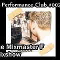 Performance Club #003 feat. tracks from TLC, Fifth Harmony, Flo Rida, and Knife Party!