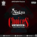 Choices (E - 40 Cover) Mixed by Percy Money
