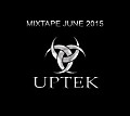 Uptek - Mixtape June 2015
