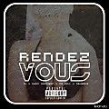 Rendezvous (Feat. CB Will & Osheeks)