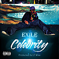 Celebrity (Dirty) (produced by LT Moe) (officialexile.com)