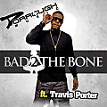 Bad 2 The Bone (EXTENDED STREET)