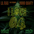 Lil Ras ft. Young Shanty - I Love OG - Up On Mars