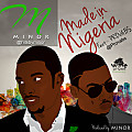 Made in Nigeria ft Provabs (Produced by Minor)