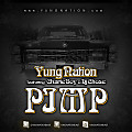 Yung Nation Featuring Chalie Boy & DJ Chose - Pimp (Dirty Version)