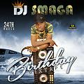 DJ SMAGA BIRTHDAY MIXTAPE