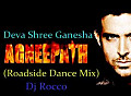 Deva Shree Ganesha(Roadside Dance Mix)(2012)-Dj Rahul M Bajaj(Rocco)