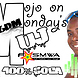 MOJO On a MONDAY DJ FASMWA 20MAY2013