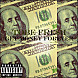 ToBe Fresh   Get Money Forever(Pro. By ToBe Fresh)