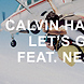 Calvin Harris & Ne Yo And Remady & Manu L= Let's Go (Single Ladies Bootleg)