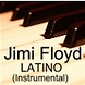 Jimi Floyd   Latino(instrumental).mp3
