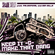 Shade Sheist   Keep It G.. Make That Bang ft. Mr. Criminal & Don Dolla (Radio)