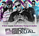 El Gran Jaypee Ft. Young X , Southryders & Jeydien - Fusion Sexual (Official Remix).mp3
