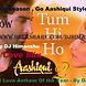 Tum Hi Ho ( Love Anthem Of the Year ) DJ Himanshu Ft..DJ Saif