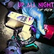 @RaP Fr3aK   UP ALL NIGHT PT. 2 (CBMIX 1)