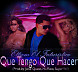 Que Tengo Que Hacer (Prod. By Jone Quest, Super Yei Y Hi Flow) (High Quality Music & Over Doze Music)