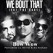 Bow Wow ft Lil Wayne & DJ Khaled