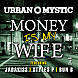 Urban Mystic ft. Styles P, Jadakiss & Bun B - Money Is My Wife - WeAreRap.com.mp3